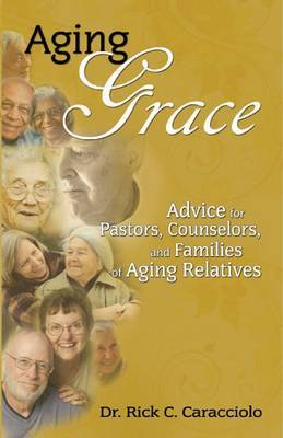 Aging Grace by Rick Caracciolo