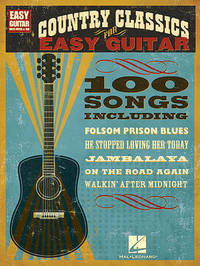 Country Classics for Easy Guitar by Hal Leonard Publishing Corporation