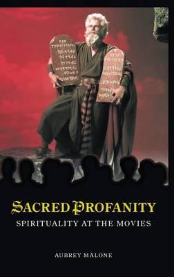Sacred Profanity by Aubrey Malone