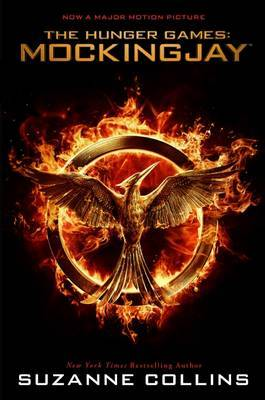Hunger Games: Mockingjay Movie Tie-in Edition by Suzanne Collins