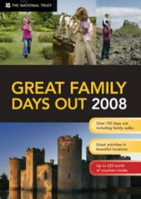 Great Family Days Out 2008 by National Trust