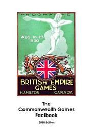 The Commonwealth Games Factbook by Richard Safranyos