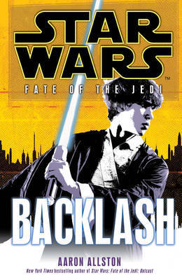Star Wars: Fate of the Jedi: Backlash by Aaron Allston image