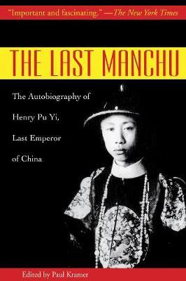 The Last Manchu by Henry Pu Yi