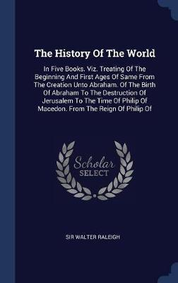 The History of the World by Sir Walter Raleigh image