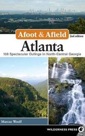 Afoot and Afield: Atlanta by Marcus Woolf image