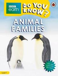 Animal Families - BBC Do You Know...? Level 1
