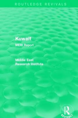 Kuwait (Routledge Revival) by Middle East Research Institute