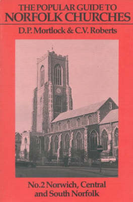 Popular Guide to Norfolk Churches by D.P. Mortlock image