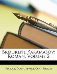 Brdrene Karamasov: Roman, Volume 2 by Fyodor Dostoyevsky