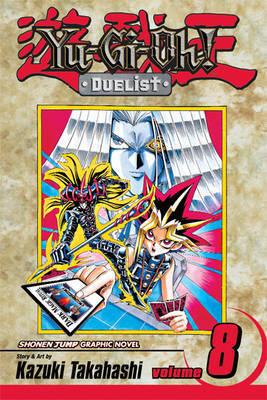 Yu-gi-oh! Duelist: v. 8 by Kazuki Takahashi