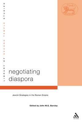 Negotiating Diaspora by John M.G. Barclay image