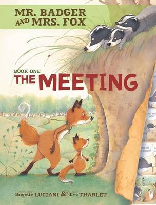 The Meeting - Mr Badger and Mrs Fox Graphic Novel Book One by Brigitte Luciani image