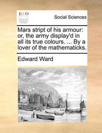 Mars Stript of His Armour by Edward Ward