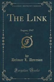 The Link, Vol. 5 by Delmar L Dyreson
