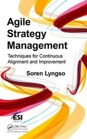 Agile Strategy Management by Soren Lyngso