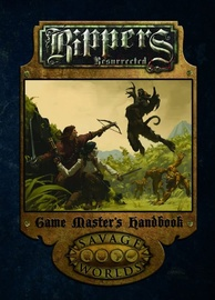 Savage Worlds RPG: Rippers Resurrected - Game Masters Handbook
