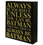 'Always Be Batman' Plaque