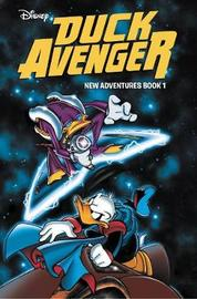 Duck Avenger New Adventures, Book 1 by Alessandro Sisti