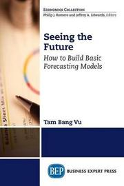 Seeing the Future by Tam Bang Vu
