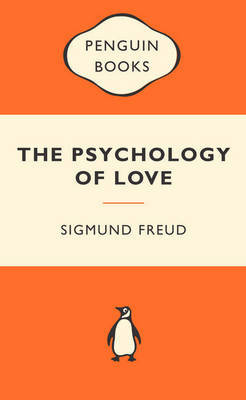 The Psychology of Love (Popular Penguins) by Sigmund Freud