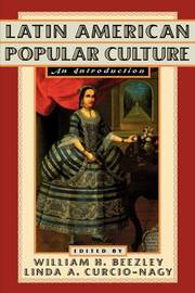 Latin American Popular Culture by William H Beezley image