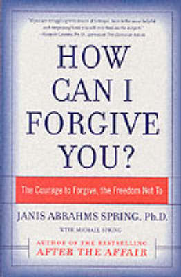 How Can I Forgive You? by Janis Abrahms Spring image
