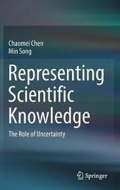 Representing Scientific Knowledge by Chaomei Chen