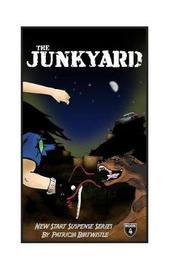 The Junk Yard by Mrs Patricia Joan Birtwistle