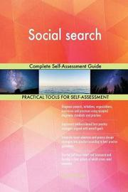 Social Search Complete Self-Assessment Guide by Gerardus Blokdyk image