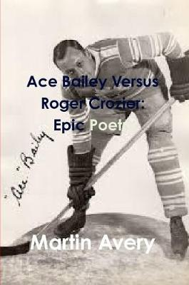 Ace Bailey Versus Roger Crozier by Martin Avery image