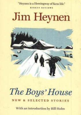 Boy's House by Jim Heynen image