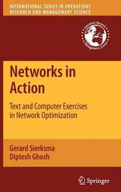 Networks in Action by Gerard Sierksma