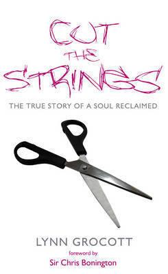 Cut The Strings by Lynn Grocott