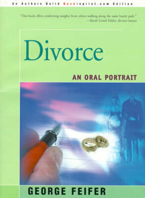Divorce: An Oral Portrait by George Feifer
