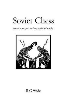 Soviet Chess by R.G. Wade image