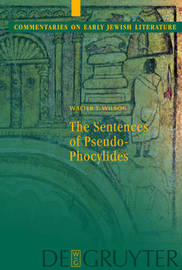 The Sentences of Pseudo-Phocylides by Walter T. Wilson