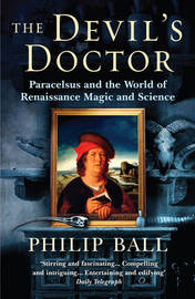 The Devil's Doctor by Philip Ball