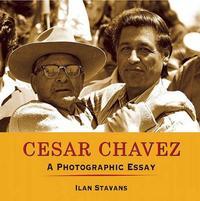 Cesar Chavez by Ilan Stavans image