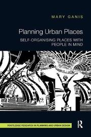 Planning Urban Places by Mary Ganis image
