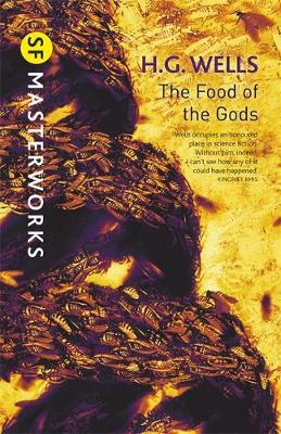 The Food of the Gods (S.F. Masterworks) by H.G.Wells