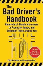 Bad Driver's Handbook by Larry Arnstein image