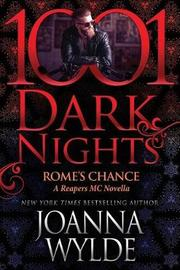 Rome's Chance by Joanna Wylde