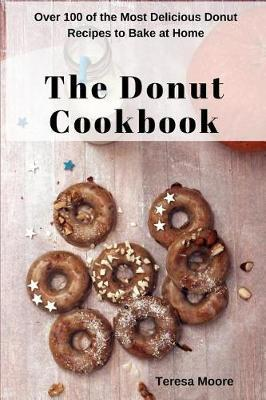 The Donut Cookbook by Teresa Moore image