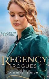 Regency Rogues: A Winter's Night by Elizabeth Beacon