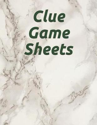 Clue Game Sheets by Parker Lee