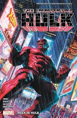 Immortal Hulk Vol. 7: Hulk Is Hulk by Al Ewing