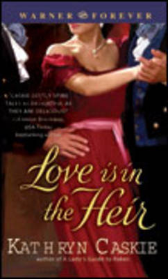 Love is in the Heir by Kathryn Caskie image