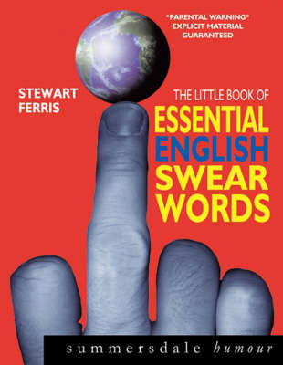 The Little Book of Essential English Swear Words by Stewart Ferris image