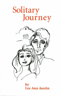 Solitary Journey by Lee Ann Austin